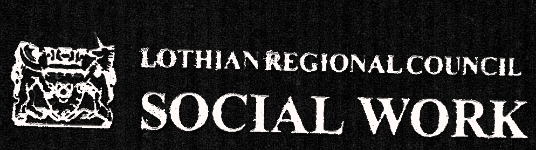 In collaboration with Lothian Regional Council Social Work