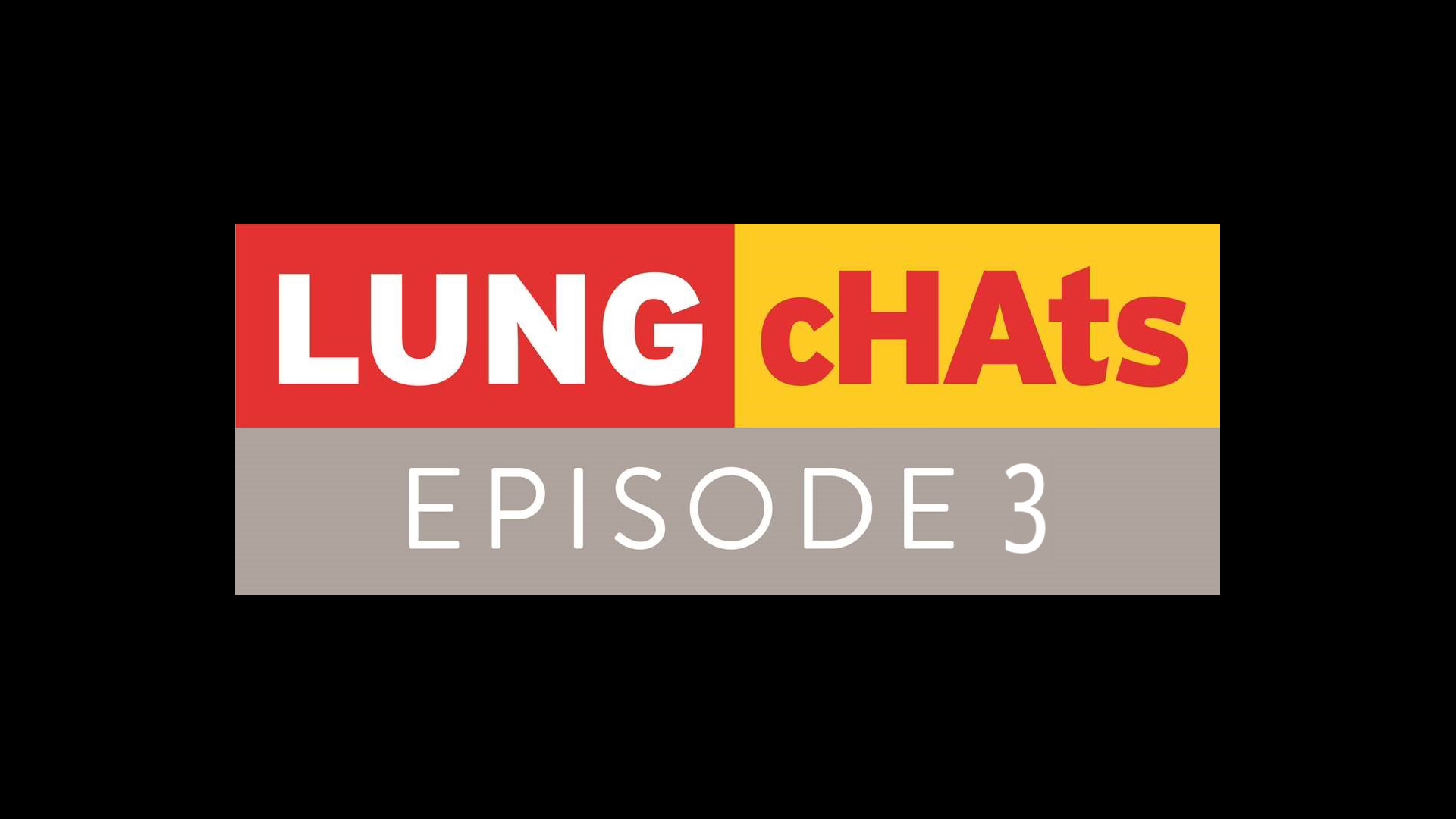Lung Chats - Episode 3